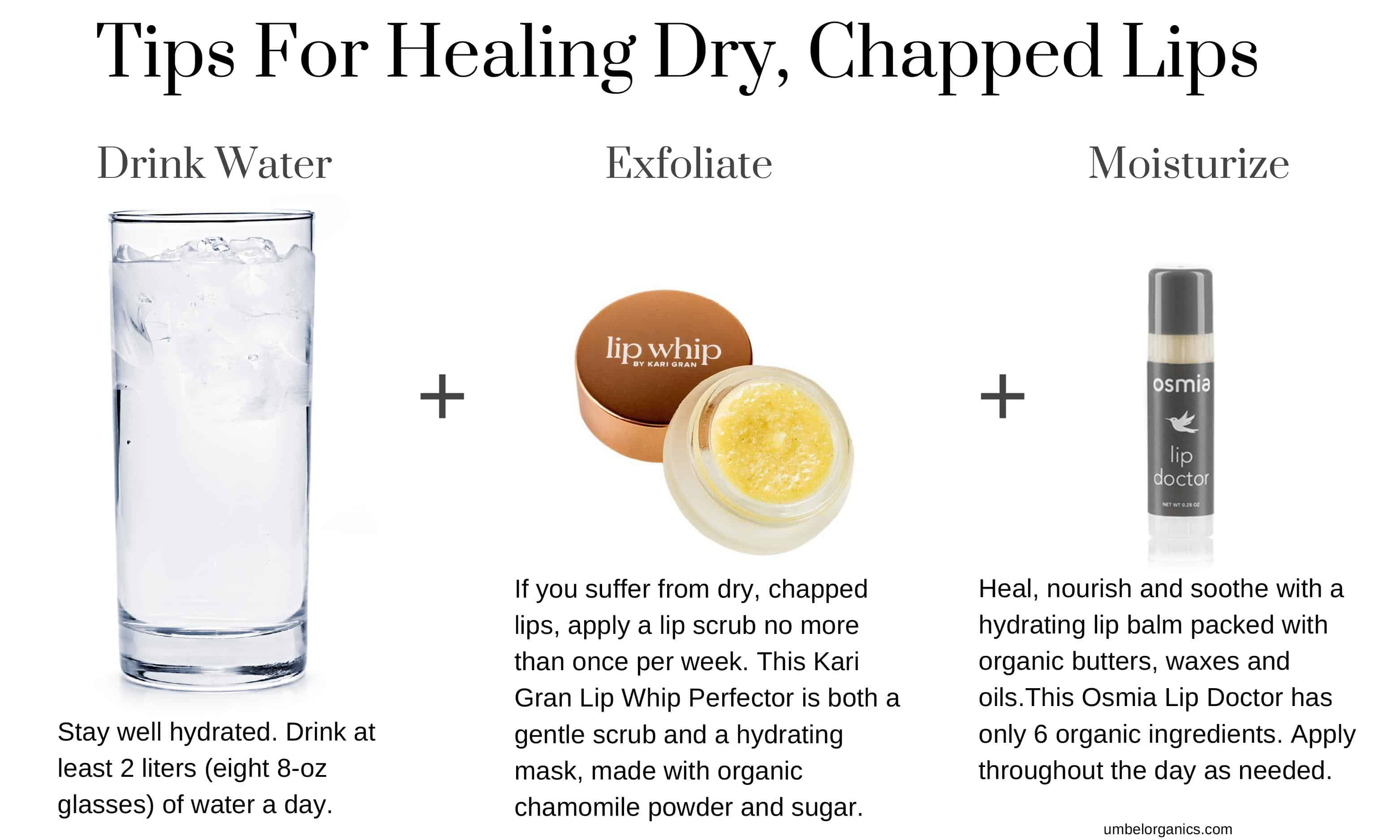 Tips for dry lips: drink water, exfoliate and apply organic lip balm
