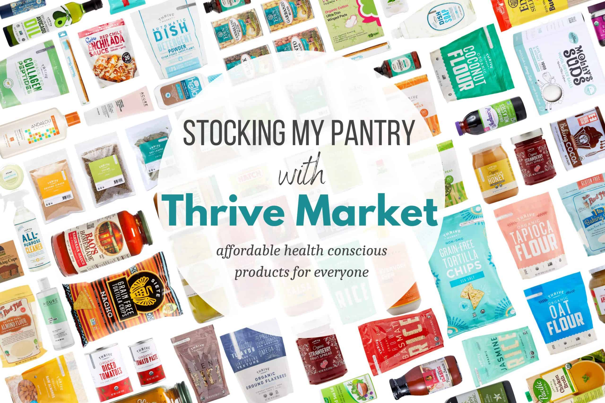 Stock Your Pantry With Thrive Market Goods Images of Grocery Products