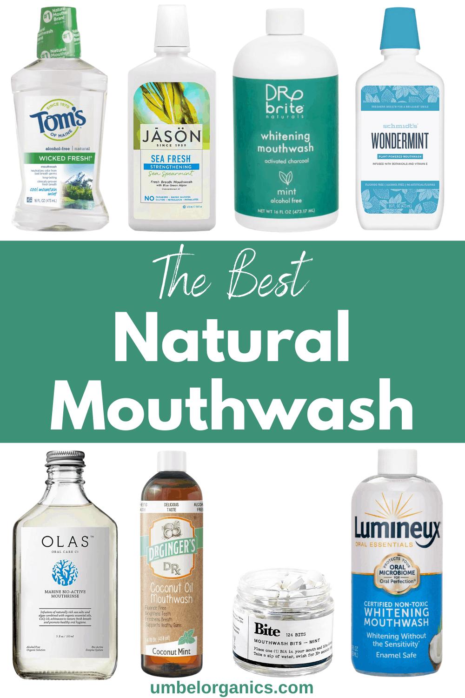 8 Brands of Natural Mouthwash