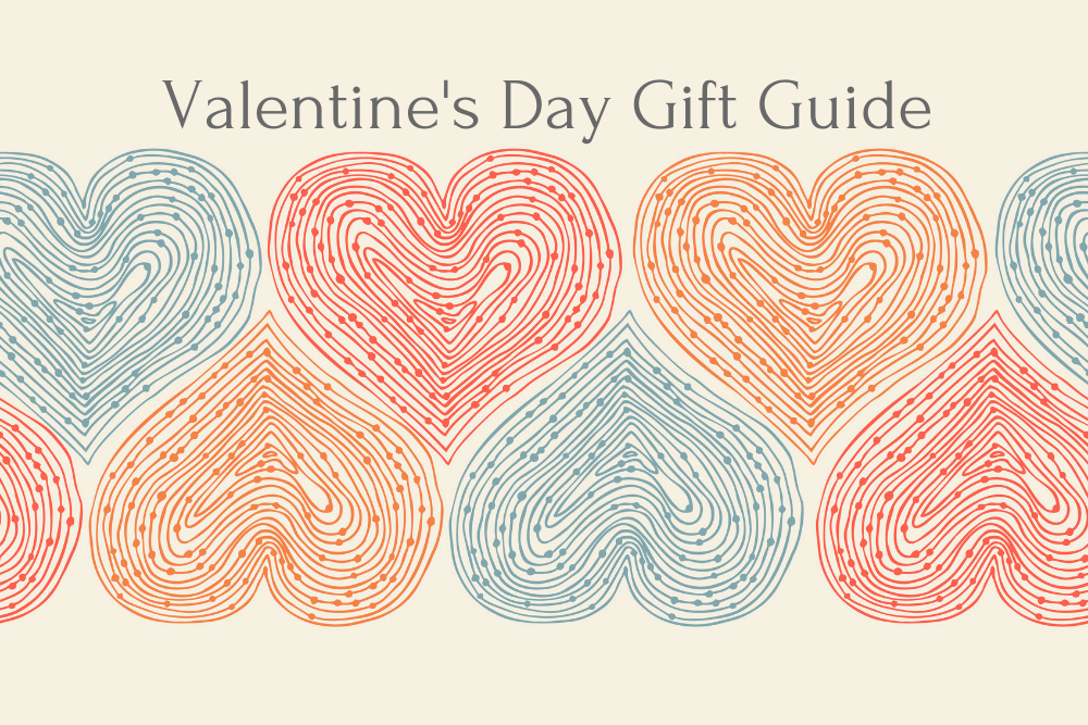 Orange, red and blue hearts with words Valentine's Day Gift Guide