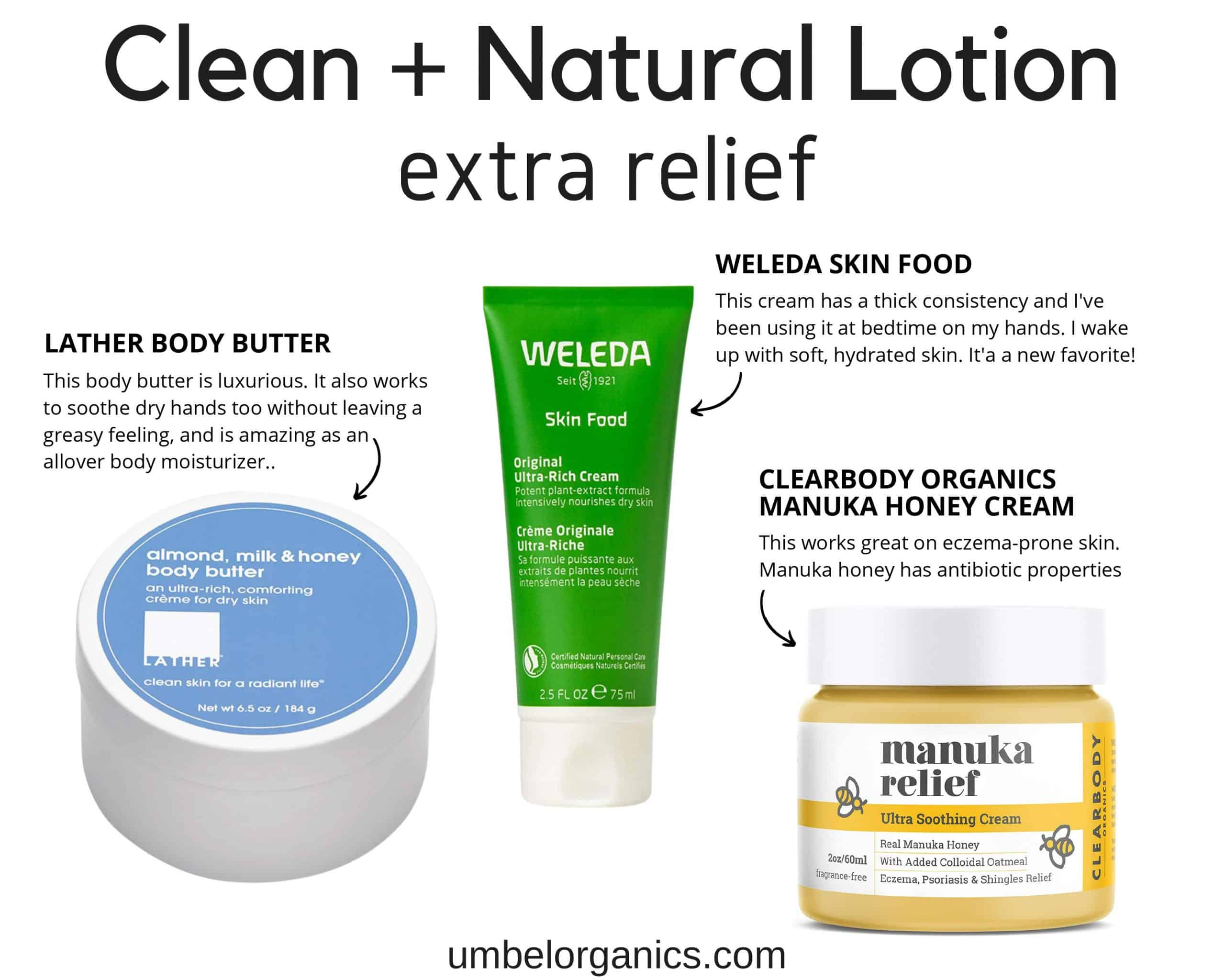 Lather, Weleda, and Clearbody Organics Lotion For Extra Dry Skin