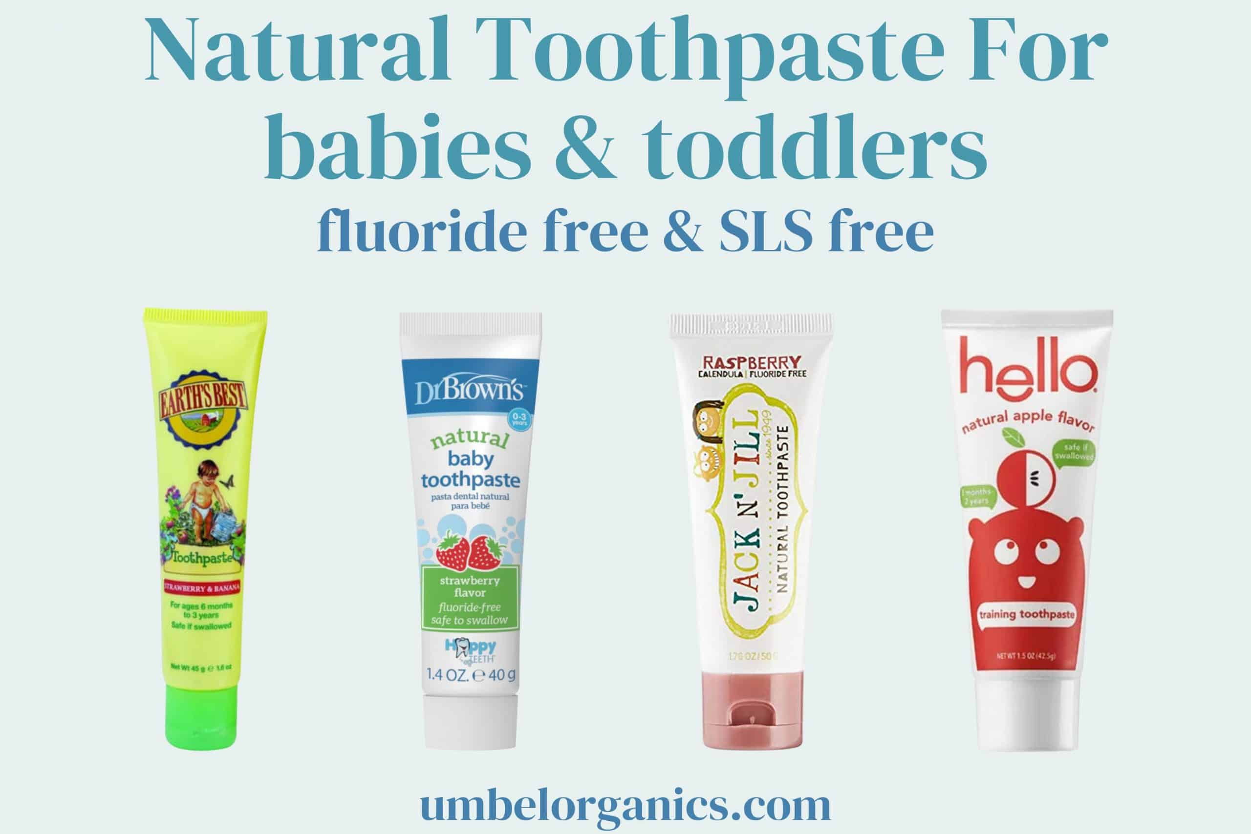 4 brands of natural toothpaste for babies and toddlers