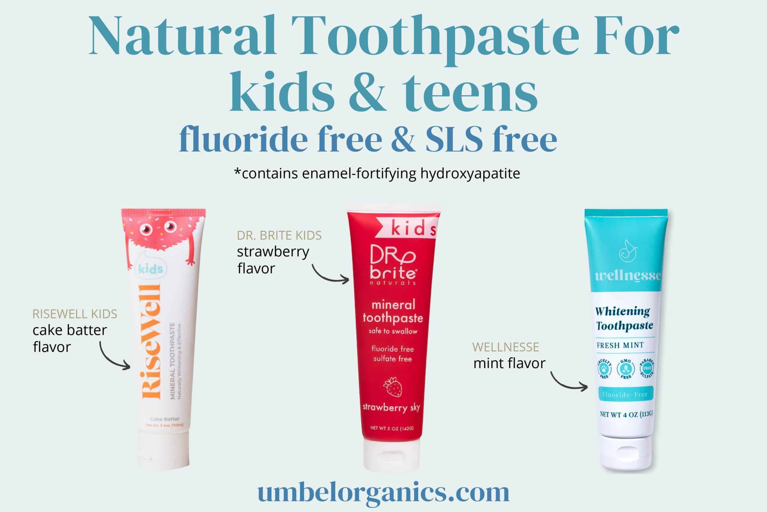 3 brands of natural hydroxyapatite toothpaste for kids & teens