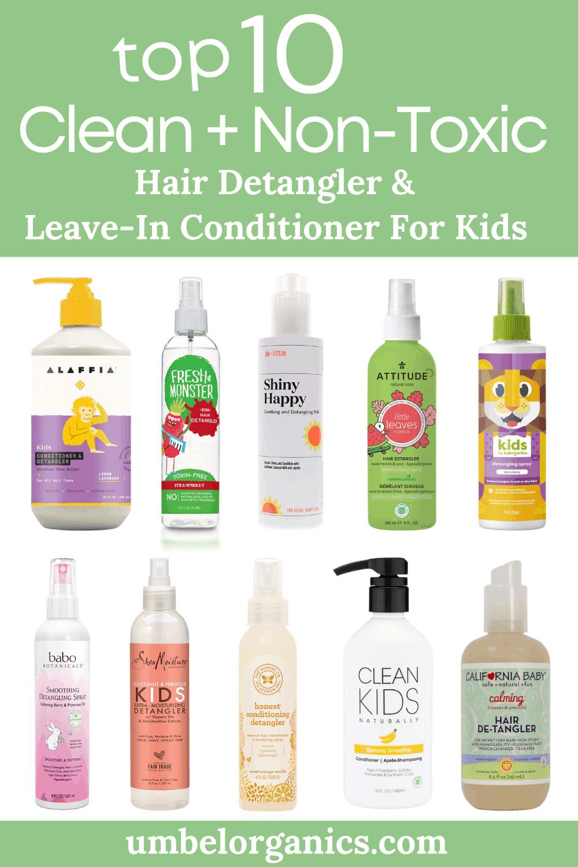 10 brands of Clean + Natural Hair Detangler & Leave-In Conditioner For Kids