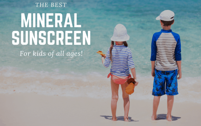 Mineral Sunscreen For Kids